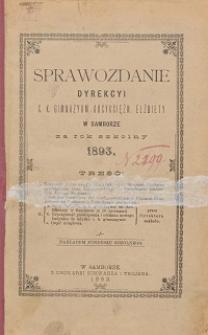 Sprawozdanie Dyrekcji C. K. Gimnazyum Arcyksiężniczki Elżbiety w Samborze za rok szkolny 1893