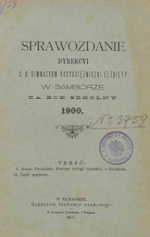Sprawozdanie Dyrekcji C. K. Gimnazyum Arcyksiężniczki Elżbiety w Samborze za rok szkolny 1900