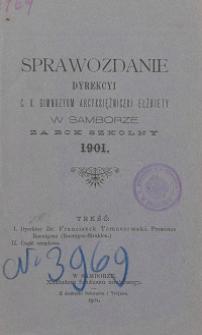 Sprawozdanie Dyrekcji C. K. Gimnazyum Arcyksiężniczki Elżbiety w Samborze za rok szkolny 1901