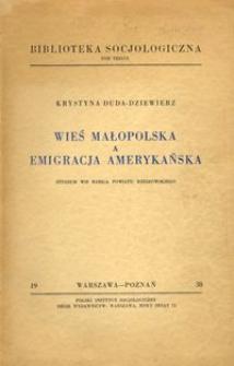Wieś małopolska a emigracja amerykańska : studium wsi Babica powiatu rzeszowskiego
