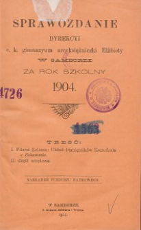 Sprawozdanie Dyrekcji C. K. Gimnazyum Arcyksiężniczki Elżbiety w Samborze za rok szkolny 1904