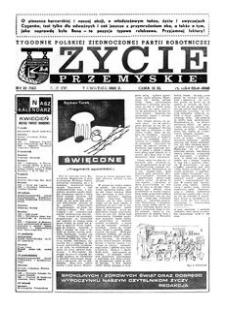 Życie Przemyskie : tygodnik Polskiej Zjednoczonej Partii Robotniczej. 1982, R. 16, nr 10 (745) (7 kwietnia)