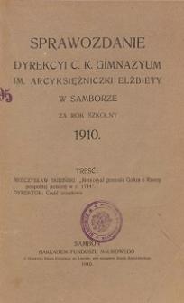 Sprawozdanie Dyrekcji C. K. Gimnazyum Arcyksiężniczki Elżbiety w Samborze za rok szkolny 1910