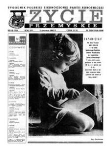 Życie Przemyskie : tygodnik Polskiej Zjednoczonej Partii Robotniczej. 1982, R. 16, nr 18 (753) (2 czerwca)