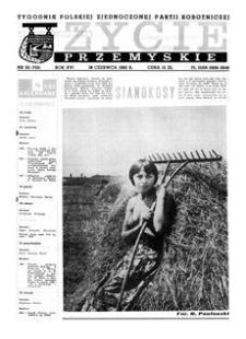 Życie Przemyskie : tygodnik Polskiej Zjednoczonej Partii Robotniczej. 1982, R. 16, nr 20 (755) (16 czerwca)