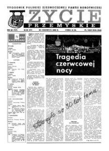 Życie Przemyskie : tygodnik Polskiej Zjednoczonej Partii Robotniczej. 1982, R. 16, nr 22 (757) (30 czerwca)