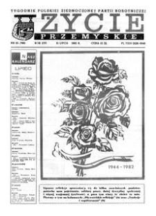 Życie Przemyskie : tygodnik Polskiej Zjednoczonej Partii Robotniczej. 1982, R. 16, nr 25 (760) (21 lipca)