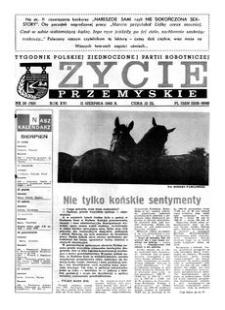 Życie Przemyskie : tygodnik Polskiej Zjednoczonej Partii Robotniczej. 1982, R. 16, nr 28 (763) (11 sierpnia)