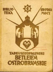 Betlejem Ostrobramskie : misterjum