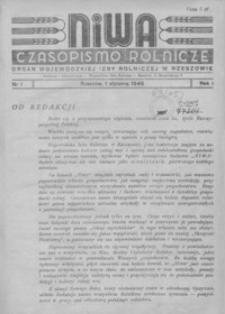 Niwa : czasopismo rolnicze : organ Wojewódzkiej Izby Rolniczej w Rzeszowie. 1945, R. 1, nr 1-12