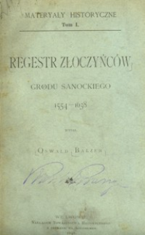 Regestr złoczyńców grodu sanockiego : 1554-1638