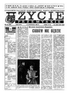 Życie Przemyskie : tygodnik Polskiej Zjednoczonej Partii Robotniczej. 1983, R. 17, nr 45 (828) (9 listopada)