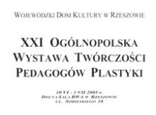 XXI Ogólnopolska Wystawa Twórczości Pedagogów Plastyki [Afisz]