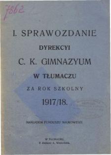 Sprawozdanie Dyrekcyi C. K. Gimnazyum w Tłumaczu za rok szkolny 1917/18