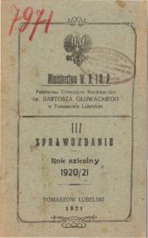 Sprawozdanie Państwowego Gimnazjum Koedukacyjnego im. Bartosza Głowackiego w Tomaszowie Lubelskim za rok szkolny 1920/21