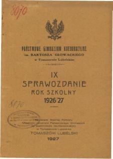 Sprawozdanie Państwowego Gimnazjum Koedukacyjnego im. Bartosza Głowackiego w Tomaszowie Lubelskim za rok szkolny 1926/27