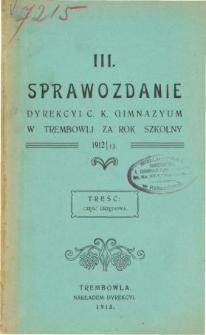 Sprawozdanie Dyrekcyi C. K. Gimnazyum w Trembowli za rok szkolny 1912/13