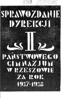 Sprawozdanie Dyrekcji II Państwowego Gimnazjum w Rzeszowie za rok 1937/38