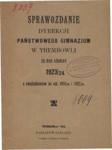 Sprawozdanie Dyrekcji Państwowego Gimnazjum w Trembowli za rok szkolny 1923/24 z uwzględnieniem lat 1921/21 i 1922/23