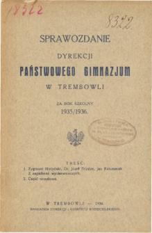 Sprawozdanie Dyrekcji Państwowego Gimnazjum w Trembowli za rok szkolny 1935/36