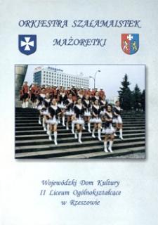 Orkiestra Szałamaistek : Mażoretki