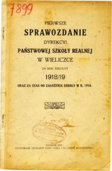 Sprawozdanie Dyrekcyi Państwowej Szkoły Realnej w Wieliczce za rok szkolny 1918/19