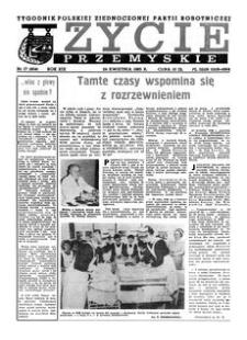 Życie Przemyskie : tygodnik Polskiej Zjednoczonej Partii Robotniczej. 1985, R. 19, nr 17 (904) (24 kwietnia)