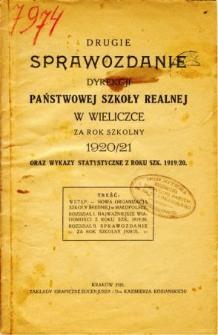 Sprawozdanie Dyrekcyi Państwowej Szkoły Realnej w Wieliczce za rok szkolny 1920/21