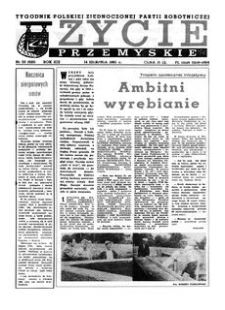 Życie Przemyskie : tygodnik Polskiej Zjednoczonej Partii Robotniczej. 1985, R. 19, nr 33 (920) (14 sierpnia)