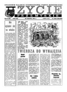 Życie Przemyskie : tygodnik Polskiej Zjednoczonej Partii Robotniczej. 1985, R. 19, nr 35 (922) (28 sierpnia)