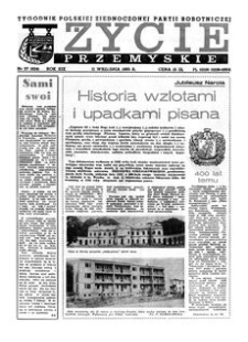 Życie Przemyskie : tygodnik Polskiej Zjednoczonej Partii Robotniczej. 1985, R. 19, nr 37 (924) (11 września)