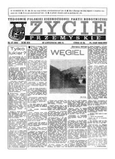 Życie Przemyskie : tygodnik Polskiej Zjednoczonej Partii Robotniczej. 1985, R. 19, nr 47 (934) (20 listopada)