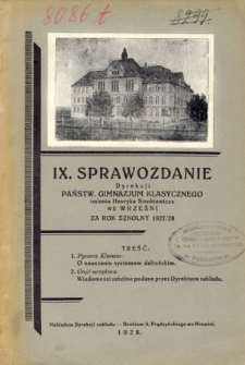 Sprawozdanie Dyrekcji Państwowego Gimnazjum Klasycznego im. Henryka Sienkiewicza we Wrześni za rok szkolny 1927/28