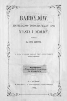 Bardyjów : historyczno-topograficzny opis miasta i okolicy
