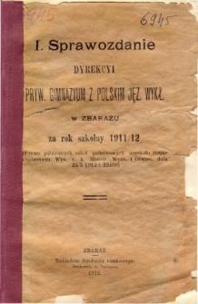 Sprawozdanie Dyrekcyi Prywatnego Gimnazyum z polskim językiem wykładowym w Zbarażu za rok szkolny 1911/12
