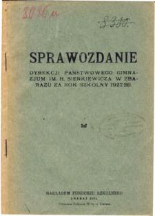 Sprawozdanie Dyrekcji Państwowego Gimnazjum im. Henryka Sienkiewicza w Zbarażu za rok szkolny 1927/28