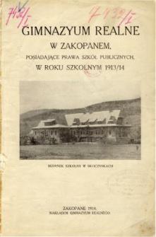 Sprawozdanie Gimnazyum Realnego posiadającego prawa szkół publicznych w Zakopanem za rok szkolny 1913/14