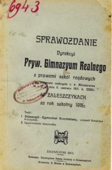 Sprawozdanie Dyrekcji Prywatnego Gimnayum Realnego z prawami szkół rządowych w Zaleszczykach za rok szkolny 1911/12
