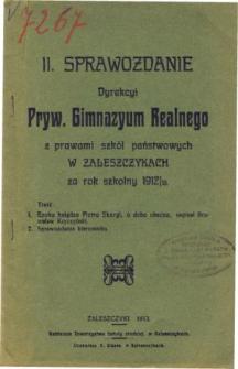 Sprawozdanie Dyrekcyi Prywatnego Gimnazyum Realnego z prawami szkoł rządowych w Zaleszczykach za rok szkolny 1912/13
