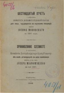 Sprawozdanie z czynności Komitetu zarządzającego kasą pomocy dla osób pracujących na polu naukowym om. dr medycyny Józefa Mianowskiego za rok 1897