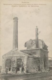 Rzeszów. Ostrzeliwana i zniszczona pompa ropna na dworcu kolejowym = Zerstörte Rohölstation der Bahnanlage [Pocztówka]
