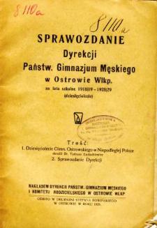 Sprawozdanie Dyrekcji Państwowego Gimnazjum Męskiego w Ostrowie Wielkopolskim za rok szkolny 1918/19 - 1928/29