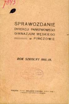 Sprawozdanie Dyrekcji Państwowego Gimnazjum Męskiego w Pińczowie za rok szkolny 1918/19