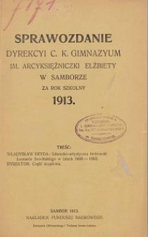 Sprawozdanie Dyrekcji C. K. Gimnazyum Arcyksiężniczki Elżbiety w Samborze za rok szkolny 1913