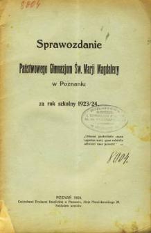 Sprawozdanie Państwowego Gimnazjum Św. Marji Magdaleny w Poznaniu za rok szkolny 1923/24