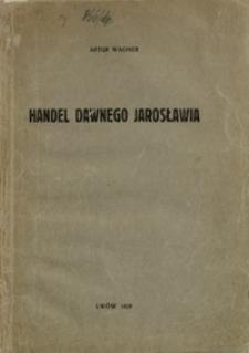 Handel dawnego Jarosławia