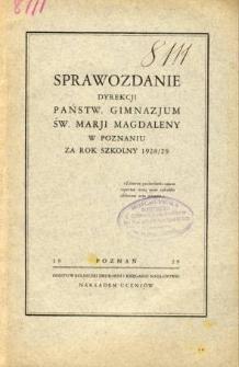 Sprawozdanie Państwowego Gimnazjum Św. Marji Magdaleny w Poznaniu za rok szkolny 1928/29