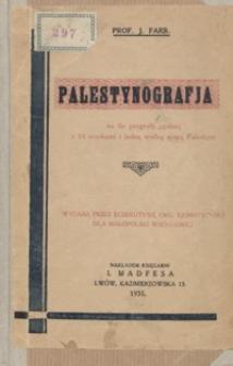 Palestynografja : na tle geografii ogólnej z 14 mapkami i jedną wielką mapą Palestyny