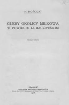 Gleby okolicy Miłkowa w powiecie lubaczowskim : z mapą i tablicą