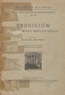 Broniszów : wieś powiatu ropczyckiego : [monografja społeczno-gospodarcza]